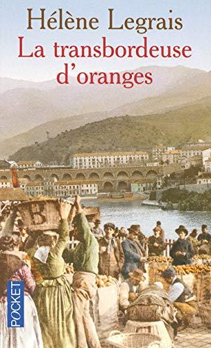 La transbordeuse d'oranges: Hélène Legrais