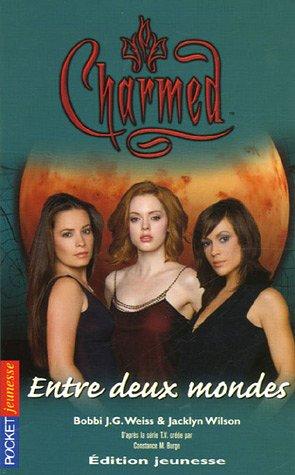 9782266156684: Charmed, Tome 20 : Entre deux mondes