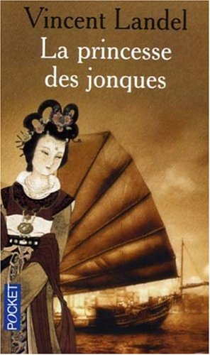 9782266156769: La princesse des jonques