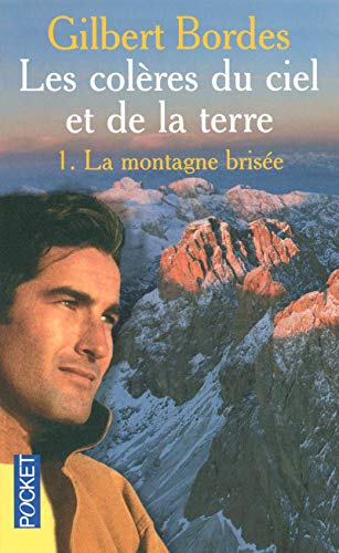 9782266157223: Les colères du ciel et de la terre, Tome 1 (French Edition)