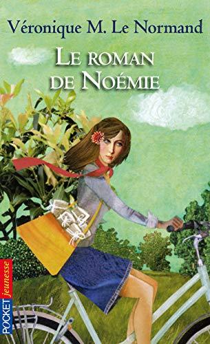 ROMAN DE NOEMIE: Veronique M Le