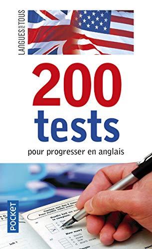 200 Tests pour progresser en anglais: Jean-Pierre Berman