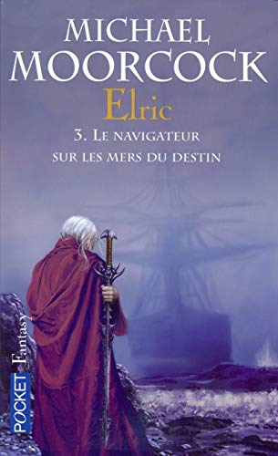 9782266159296: Le Cycle d'Elric, Tome 3 (French Edition)