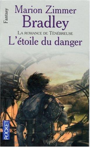 9782266159388: La romance de Ténébreuse, Tome 4 : L'Etoile du danger