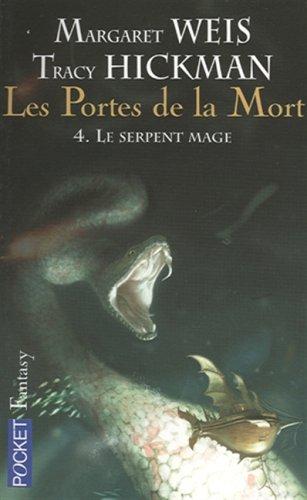 9782266159463: Les portes de la mort, Tome 4 : Le serpent mage