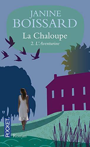 9782266159708: La Chaloupe 2/L'Aventurine (French Edition)
