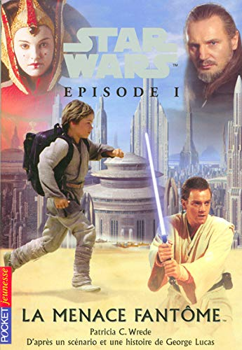 9782266159845: Star Wars : Episode 1, La menace fantôme (Pocket Jeunesse)