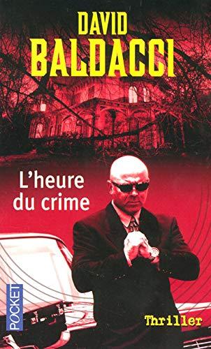 9782266160292: L'heure du crime