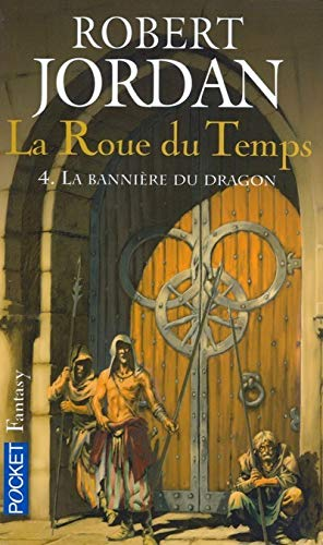 La Roue Du Temps 4 (French Edition) (9782266160728) by Robert Jordan