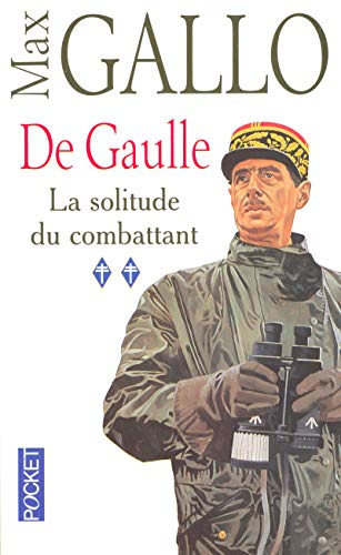 9782266161671: De Gaulle 2 LA Solitude Du Combattant (French Edition)