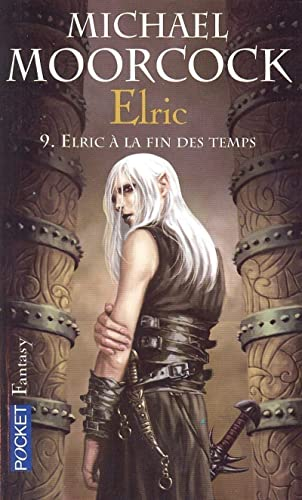 9782266161817: Le Cycle d'Elric, Tome 10 (French Edition)