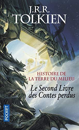 9782266162333: Histoire de la Terre du Milieu, Tome 2 : Le Livre des Contes perdus (Pocket Fantasy)