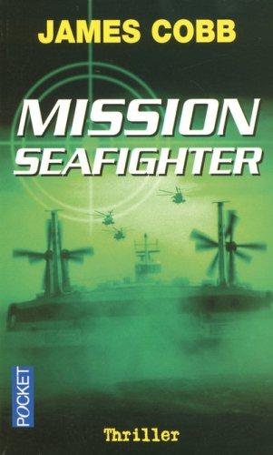 9782266162739: Mission Seafighter