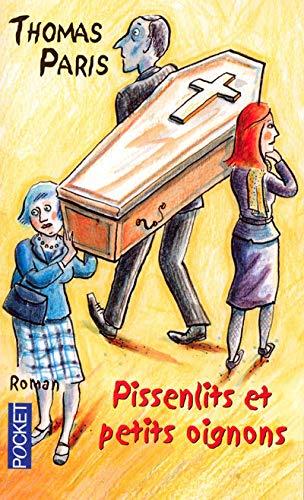 9782266162937: Pissenlits et petits oignons (Pocket Nouvelles Voix)