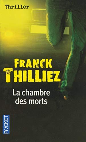 Thilliez franck abebooks - La chambre des morts franck thilliez ...