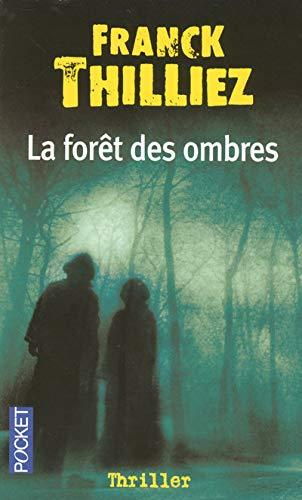 La Foret DES Ombres (French Edition): Franck Thilliez