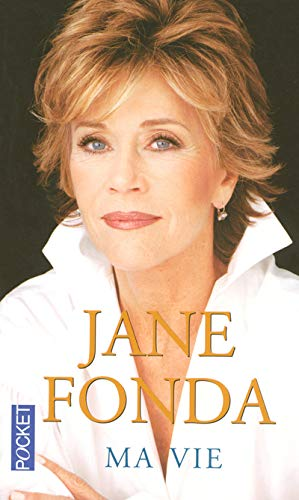 MA Vie (French Edition) (2266163191) by Jane Fonda