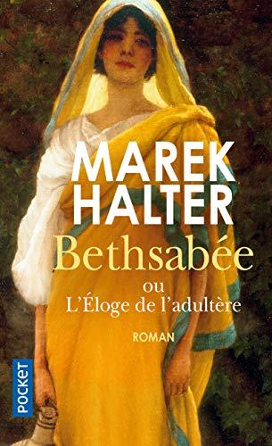 Bethsabée: Halter, Marek