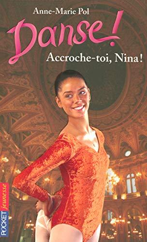 9782266163583: Danse !, Tome 34 : Accroche-toi, Nina !