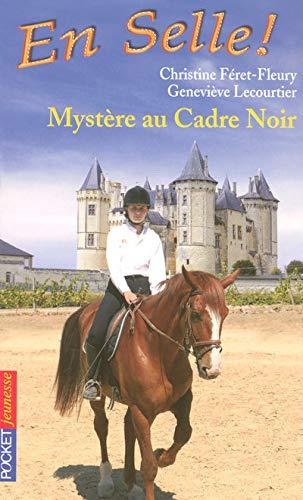 9782266164504: En Selle !, Tome 18 : Myst�re au Cadre Noir
