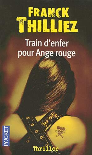 9782266164825: Train d'enfer pour ange rouge (Pocket thriller)