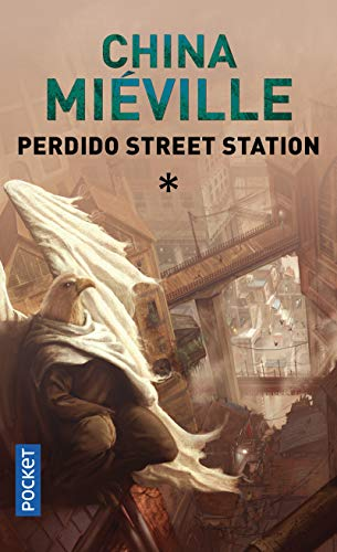 9782266165402: Perdido Street Station, Tome 1 (French Edition)