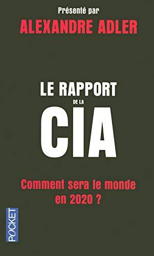 9782266165426: Le rapport de la CIA : Comment sera le monde en 2020 ?