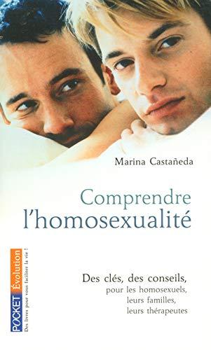 9782266165631: Comprendre l'homosexualité