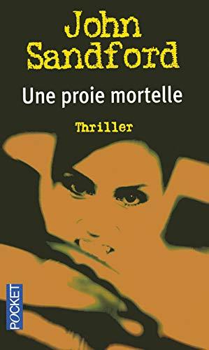 9782266165693: Une proie mortelle (French Edition)