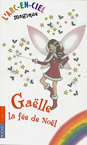 9782266166416: L'Arc-en-Ciel magique, Tome 9 : Gaëlle, la fée de Noël (Pocket Jeunesse)