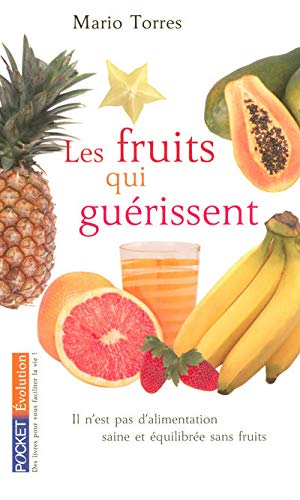 9782266167055: Les fruits qui guérissent