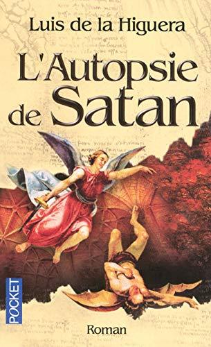 9782266167086: L'Autopsie de Satan (French Edition)