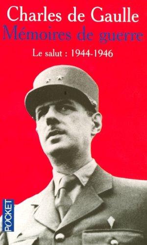 Mémoires de guerre : Tome 3, Le: Charles de Gaulle
