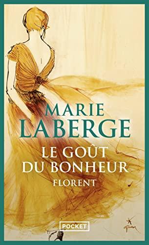 9782266167628: Le Goût du bonheur, Tome 3 : Florent (Pocket)