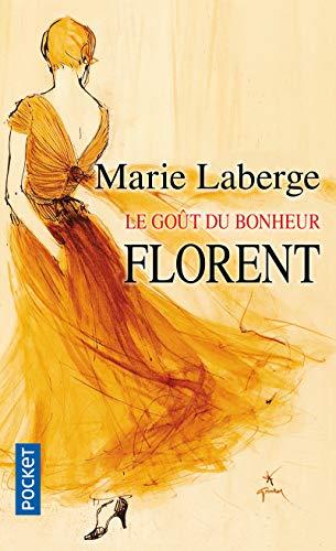 9782266167628: Le Goût du bonheur, Tome 3 : Florent