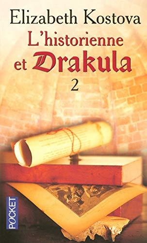 L'historienne et Drakula, Tome 2 (French Edition): Elizabeth Kostova