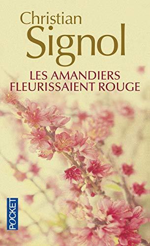 9782266167758: Les amandiers fleurissaient rouge (Pocket)