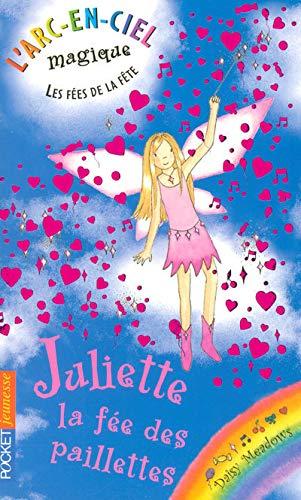 9782266167789: L'arc-en-ciel magique - Les fées du ciel - Tome 3 : Juliette, la fée des paillettes