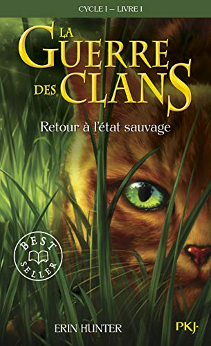 9782266168656: Guerre Clans T1 Retour a Etat (Warriors (Erin Hunter)) (English and French Edition)
