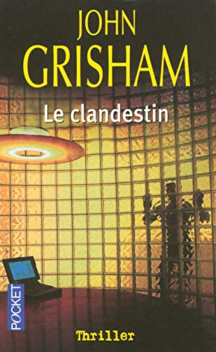 Le Clandestin (French Edition): John Grisham