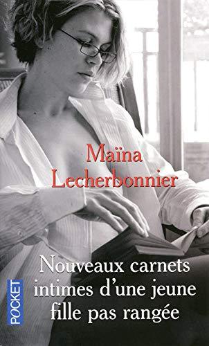 Nouveaux carnets intimes d'une jeune fille pas: Lecherbonnier, Maïna