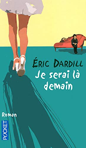 9782266169073: Je serai là demain (French Edition)