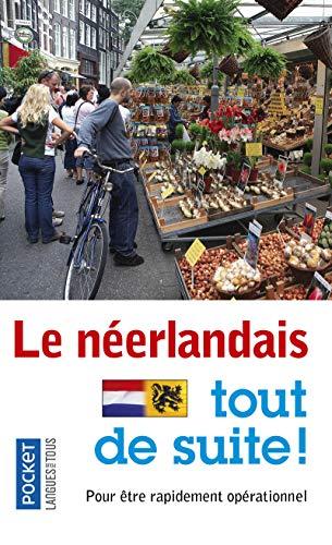 9782266169202: Le néerlandais tout de suite !