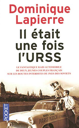 9782266169486: Il était une fois l'URSS : Le fantastique raid automobile de deux jeunes couples français sur les routes interdites du pays des soviets