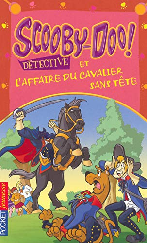 9782266169684: Scooby-Doo détective : Scooby-Doo et l'affaire du cavalier sans tête