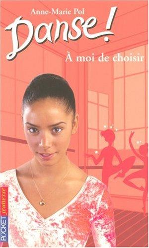 9782266170109: A Moi De Choisir (French Edition)