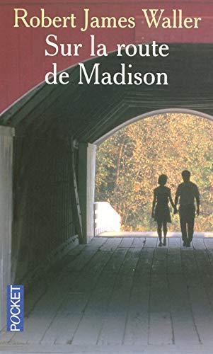 9782266170161: SUR LA ROUTE DE MADISON