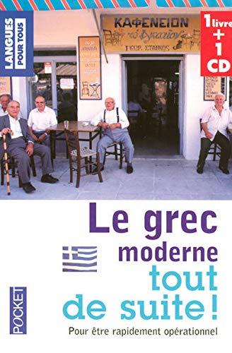 Le grec moderne tout de suite : Pour être rapidement opérationnel (1CD audio) (Pocket Langues pour tous) - Pocket