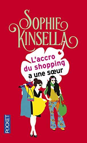 L'Accro Du Shopping a Une Soeur (French: Kinsella, Sophie