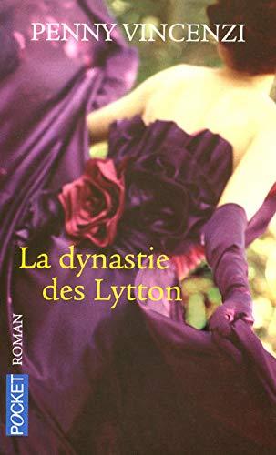 9782266171564: La dynastie des Lytton (French Edition)